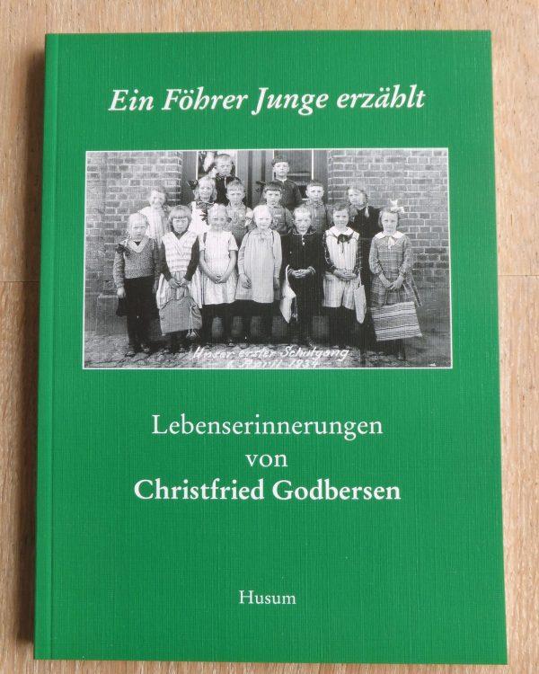 Ein Föhrer Junge erzählt - Christfried Godbersen